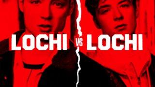 Lochi vs. Lochi